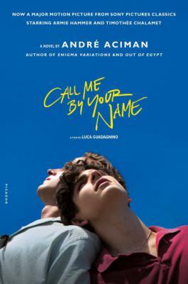 《Call Me by Your Name》André Aciman epub+mobi+azw3 小说 推理 日本推理小说 松本清张 第1张
